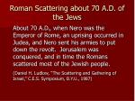 roman scattering about 70 a d of the jews