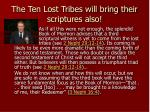 the ten lost tribes will bring their scriptures also
