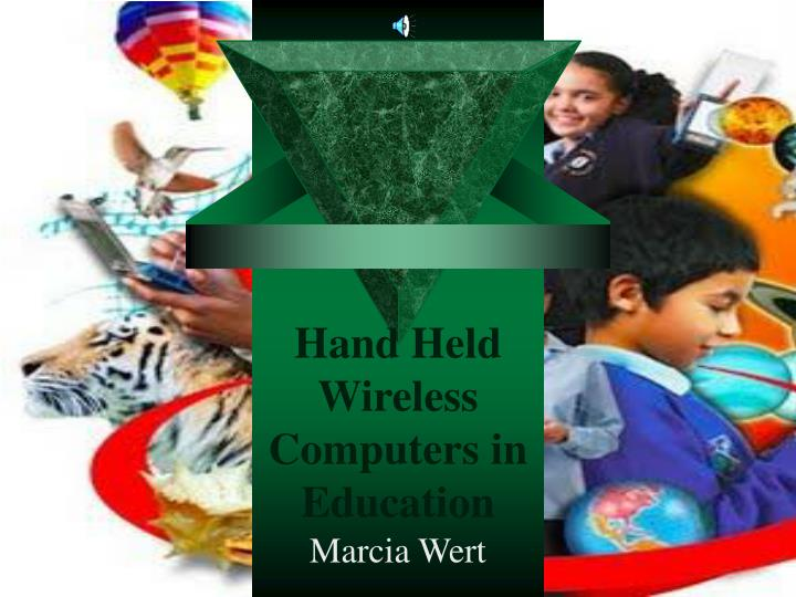 Hand held wireless computers in education