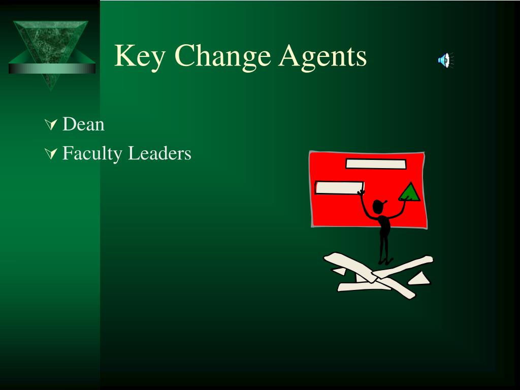 Key Change Agents