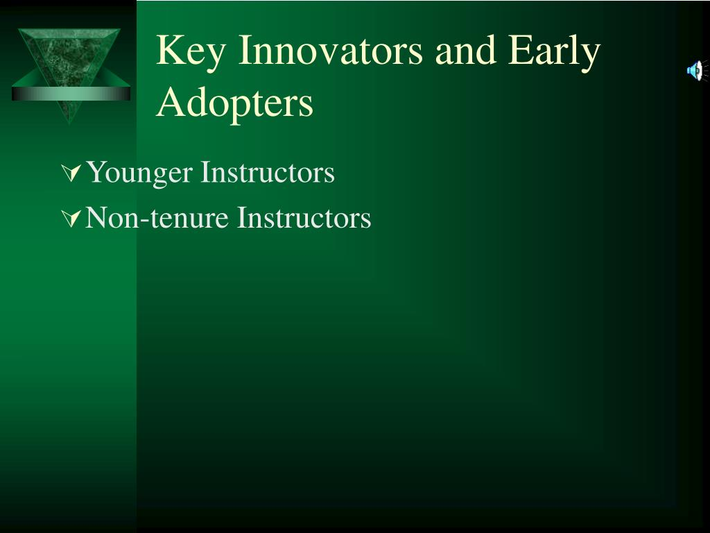 Key Innovators and Early Adopters