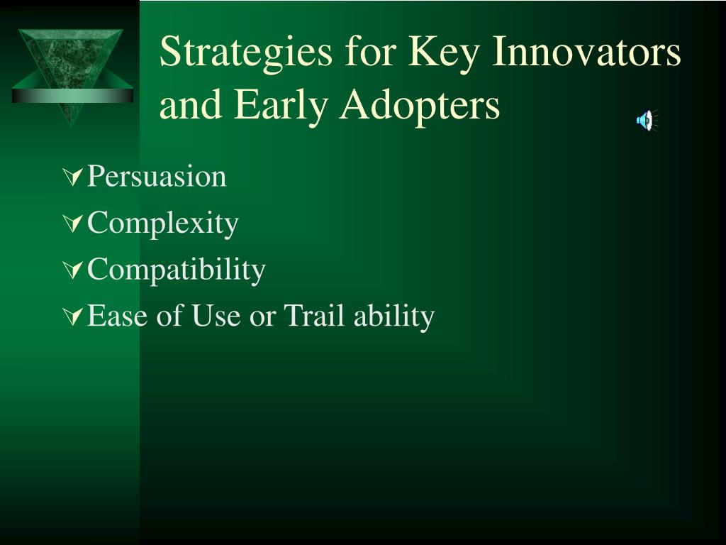 Strategies for Key Innovators and Early Adopters
