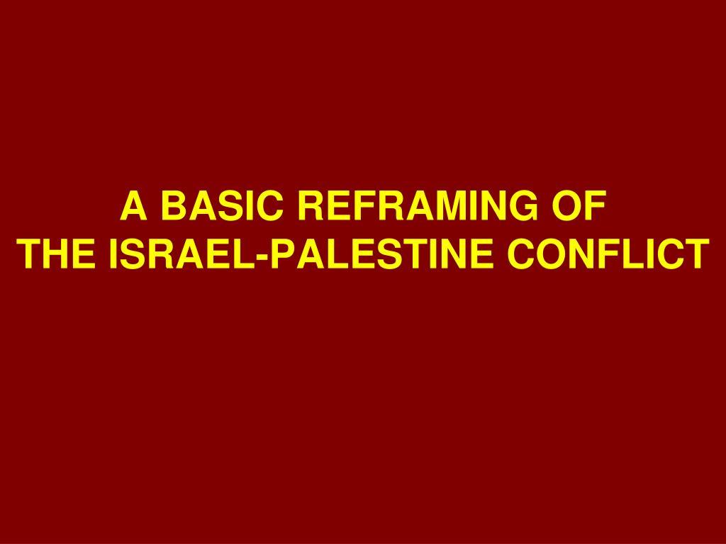 A BASIC REFRAMING OF