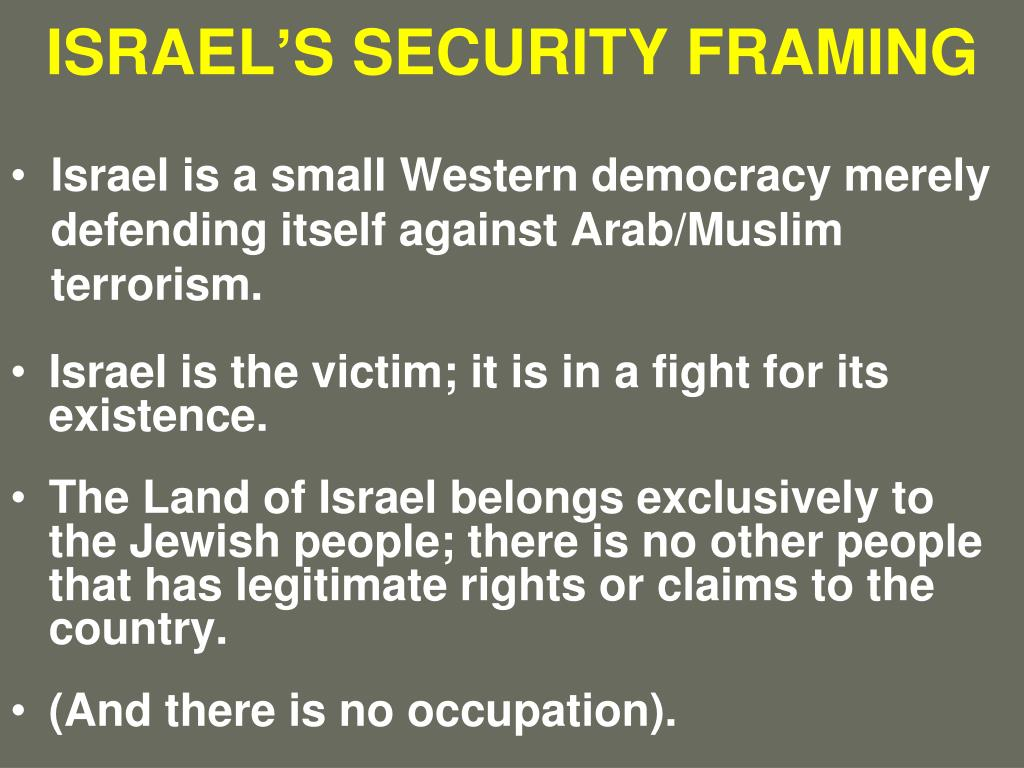 ISRAEL'S SECURITY FRAMING