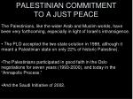 palestinian commitment to a just peace