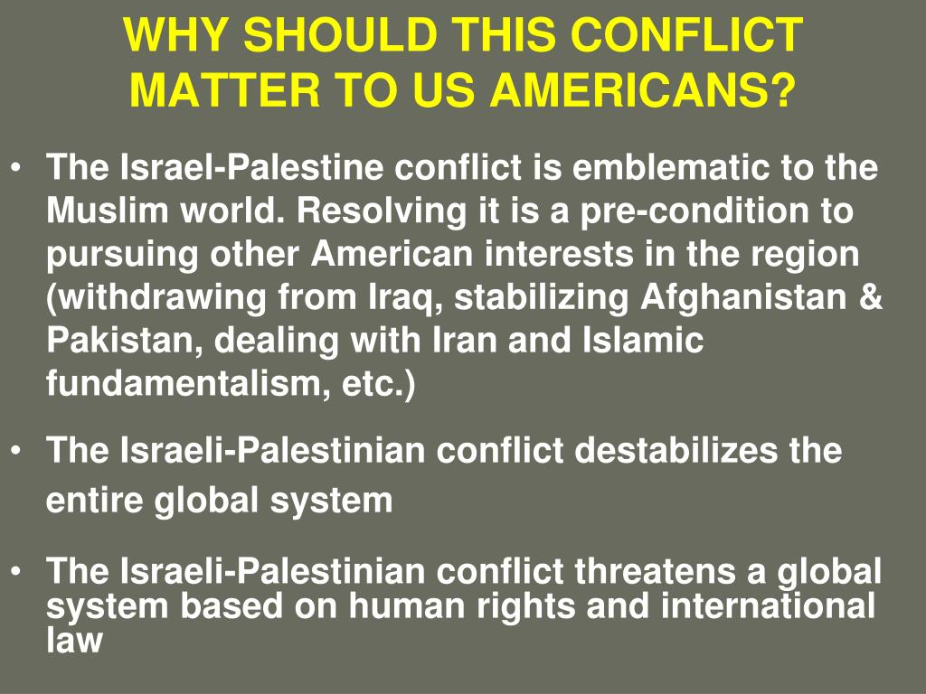 WHY SHOULD THIS CONFLICT