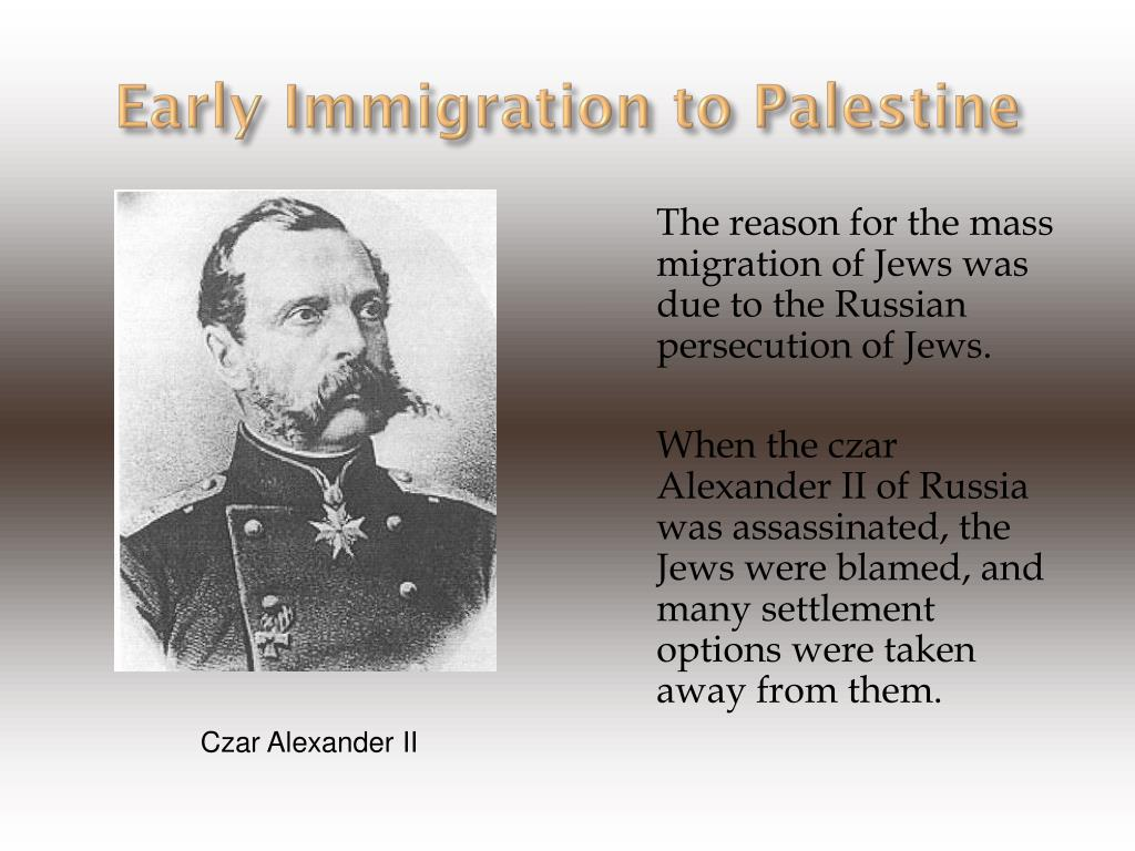 Early Immigration to Palestine