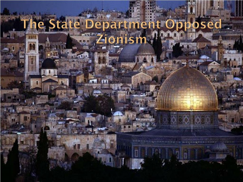The State Department Opposed Zionism