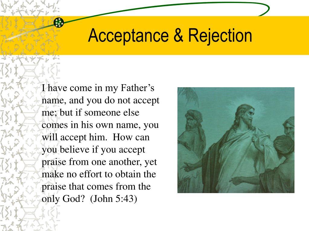 Acceptance & Rejection