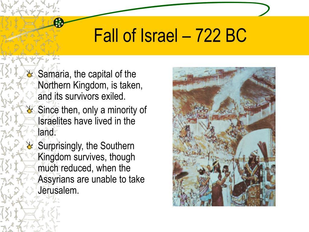 Fall of Israel – 722 BC