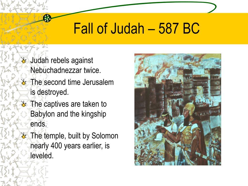 Fall of Judah – 587 BC