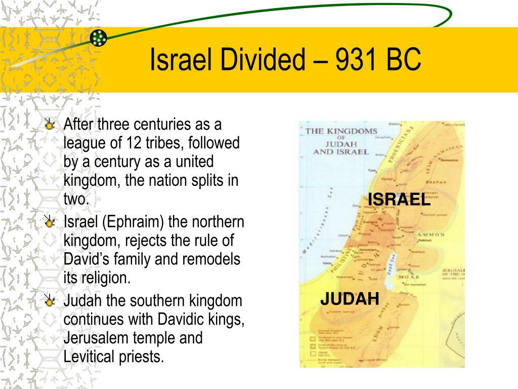 Israel Divided – 931 BC