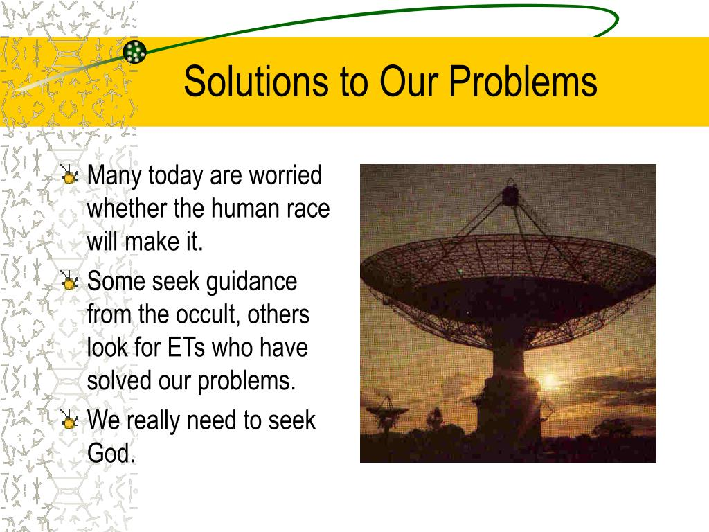 Solutions to Our Problems