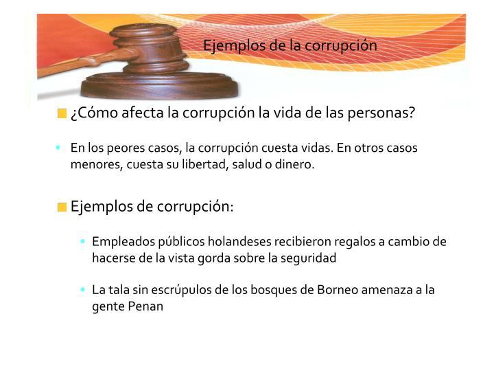 ¿Cómo afecta la corrupción la vida de las personas?