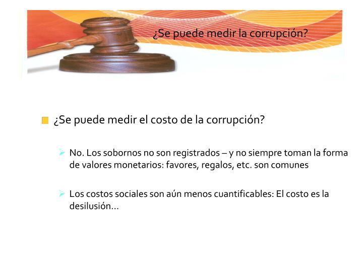 ¿Se puede medir el costo de la corrupción?