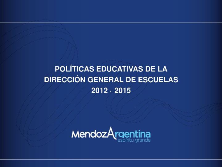 POLÍTICAS EDUCATIVAS DE LA