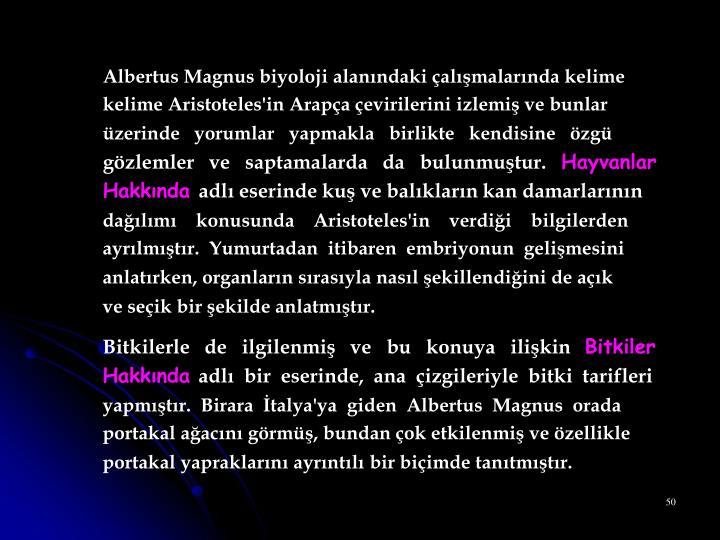 Albertus Magnus biyoloji alanındaki çalışmalarında kelime