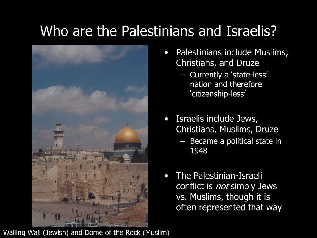 Who are the Palestinians and Israelis?