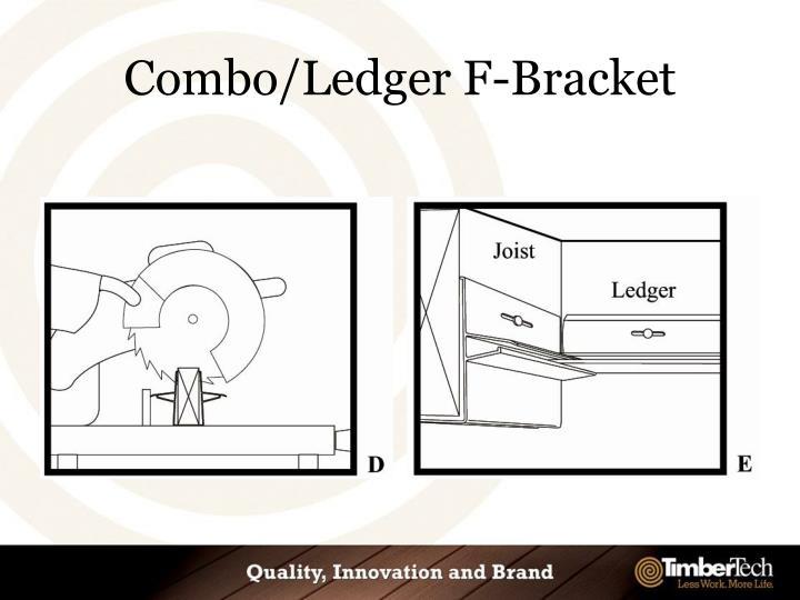 Combo/Ledger F-Bracket