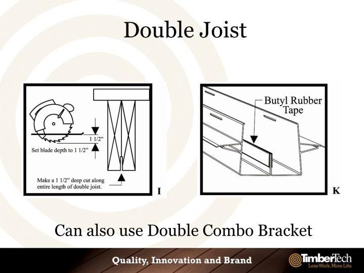 Double Joist