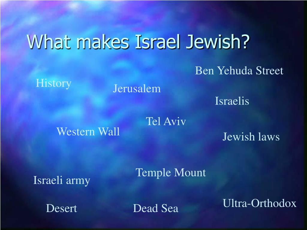 What makes Israel Jewish?