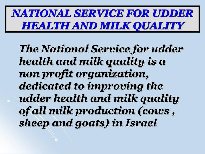 National service for udder health and milk quality2 l.jpg
