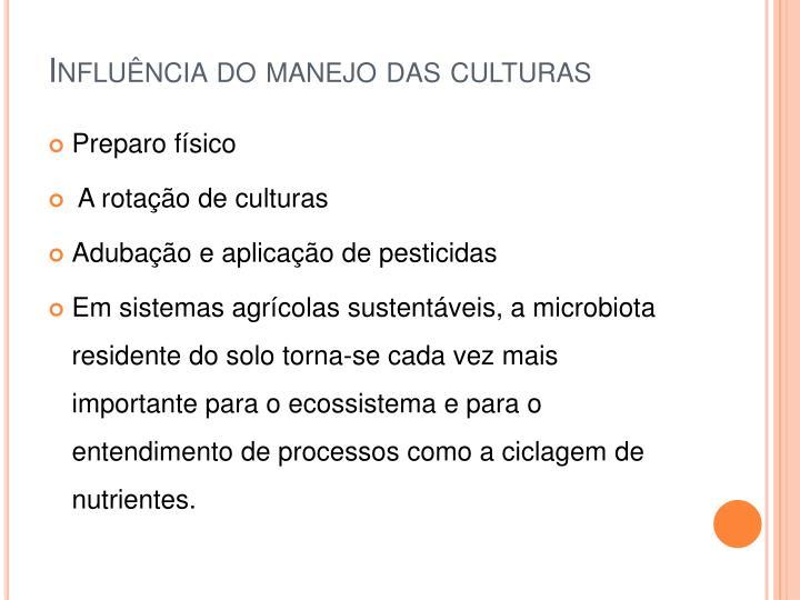 Influência do manejo das culturas