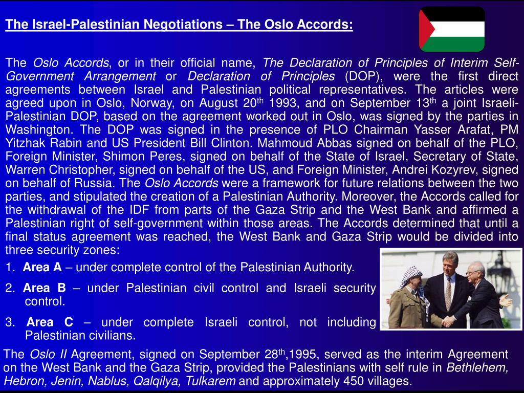 The Israel-Palestinian Negotiations – The Oslo Accords: