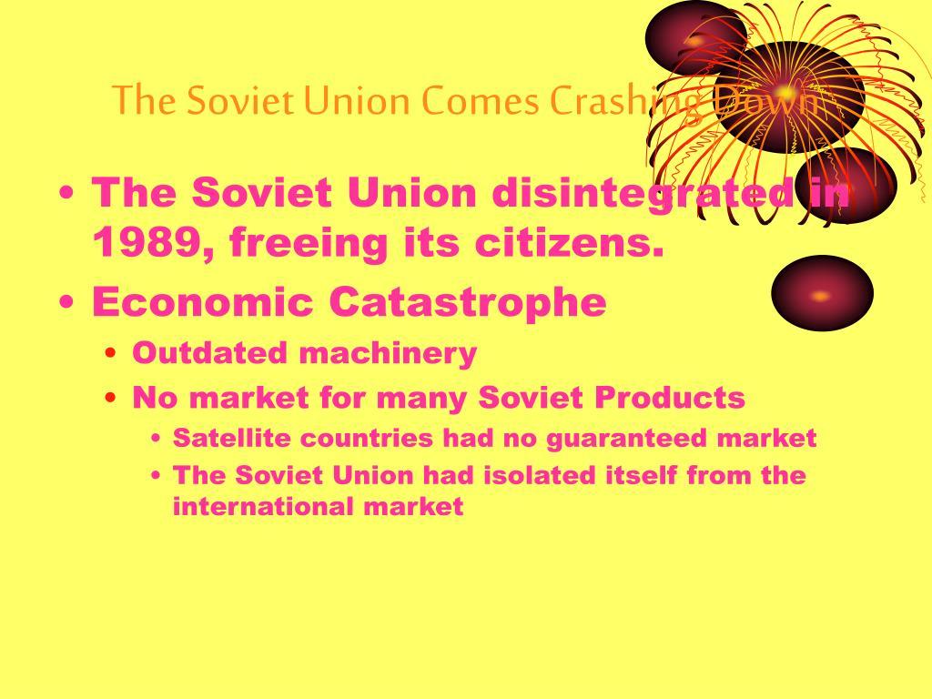 The Soviet Union Comes Crashing Down