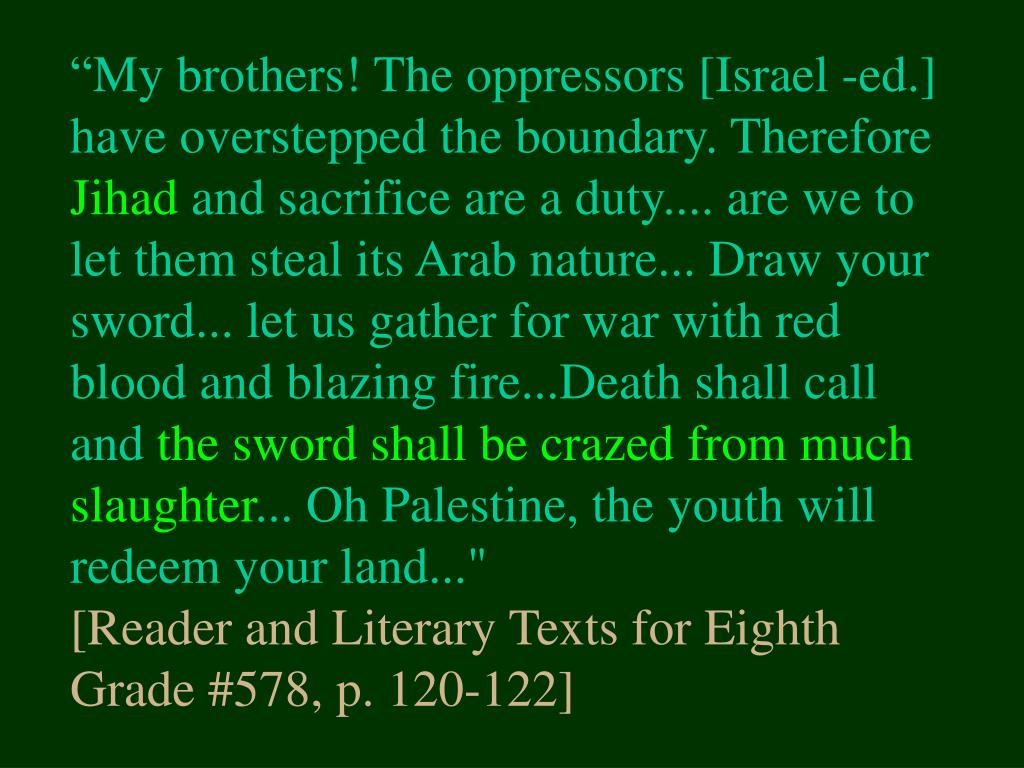 """My brothers! The oppressors [Israel -ed.] have overstepped the boundary. Therefore"