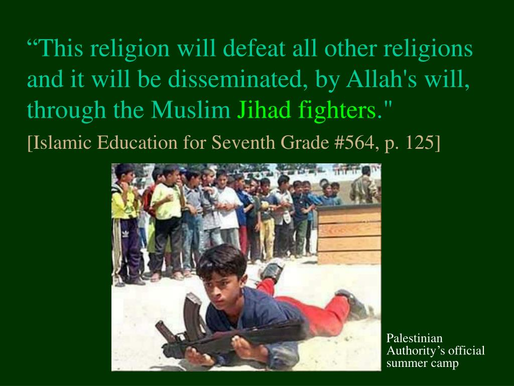 """This religion will defeat all other religions and it will be disseminated, by Allah's will, through the Muslim"