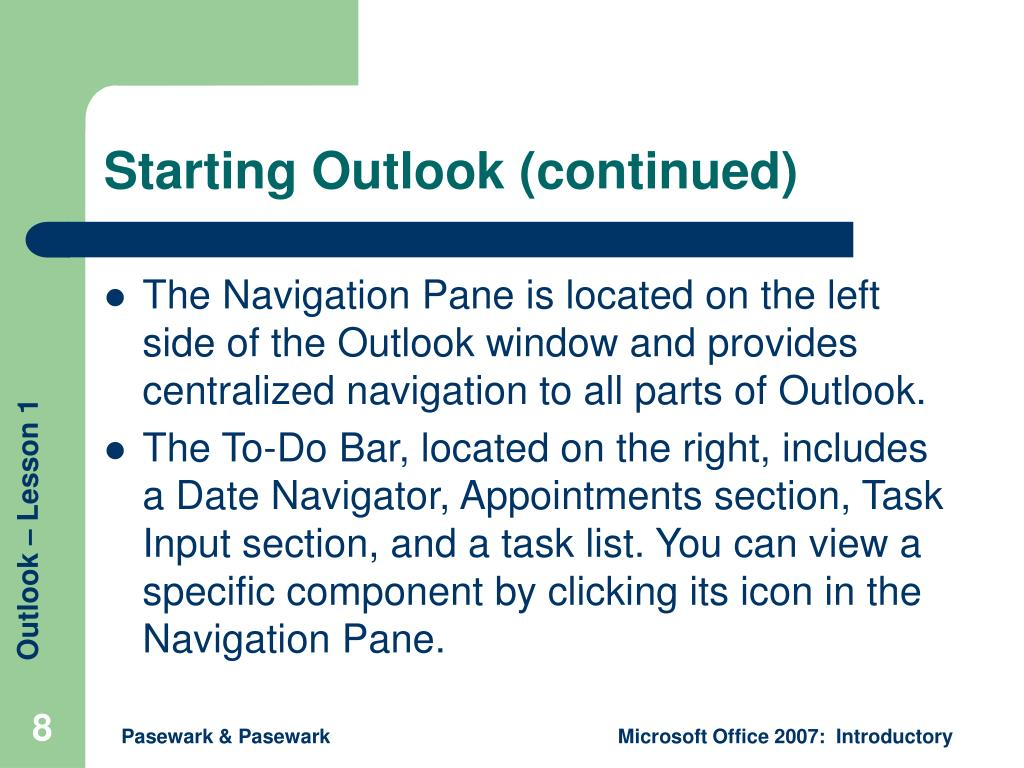 Starting Outlook (continued)