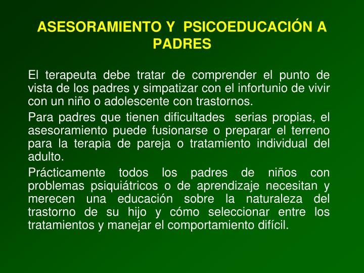 ASESORAMIENTO Y  PSICOEDUCACIÓN A PADRES