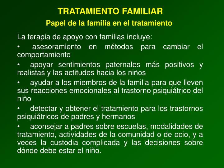 TRATAMIENTO FAMILIAR