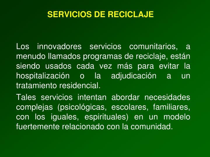 SERVICIOS DE RECICLAJE