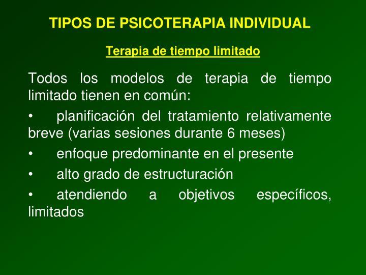 TIPOS DE PSICOTERAPIA INDIVIDUAL