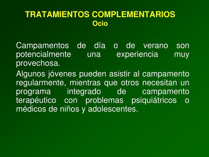 TRATAMIENTOS COMPLEMENTARIOS