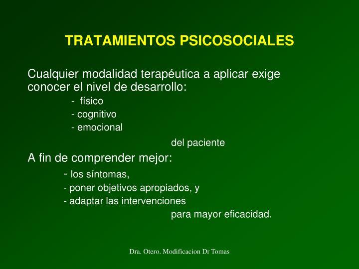 TRATAMIENTOS PSICOSOCIALES