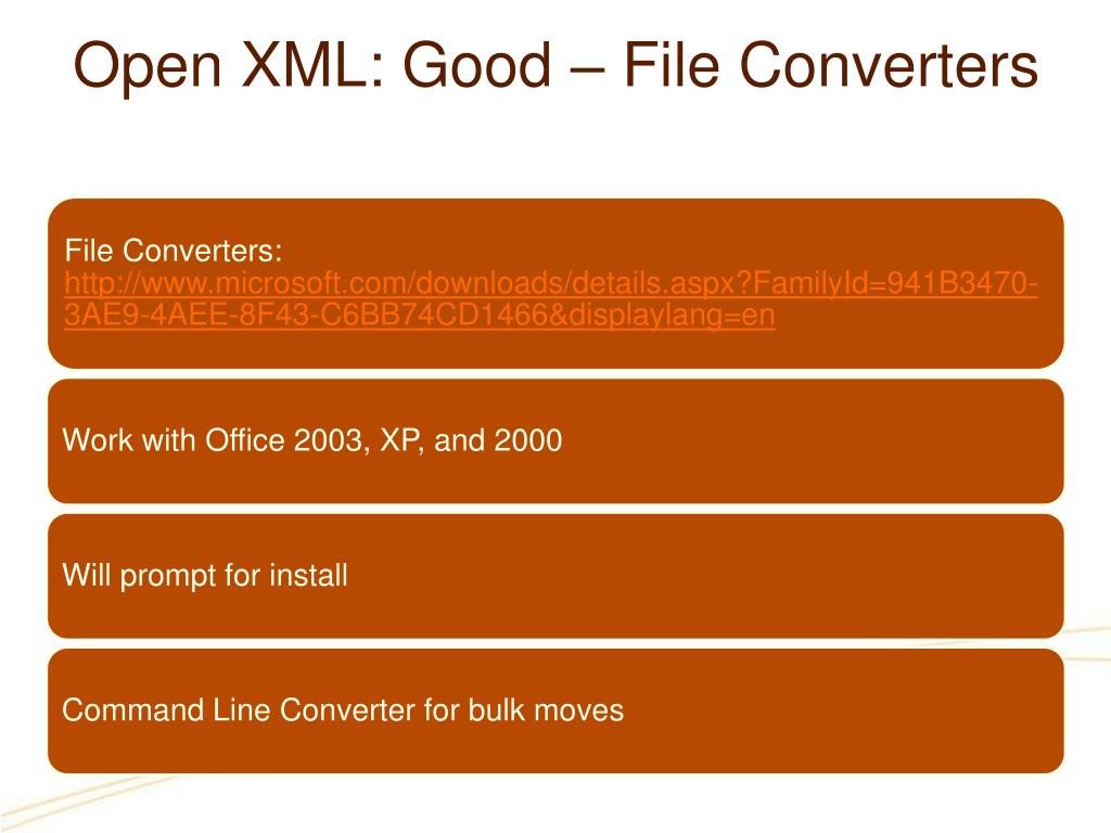 Open XML: Good – File Converters