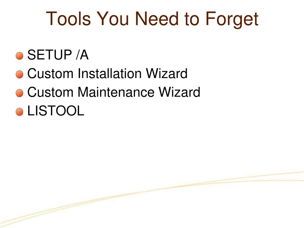 Tools You Need to Forget