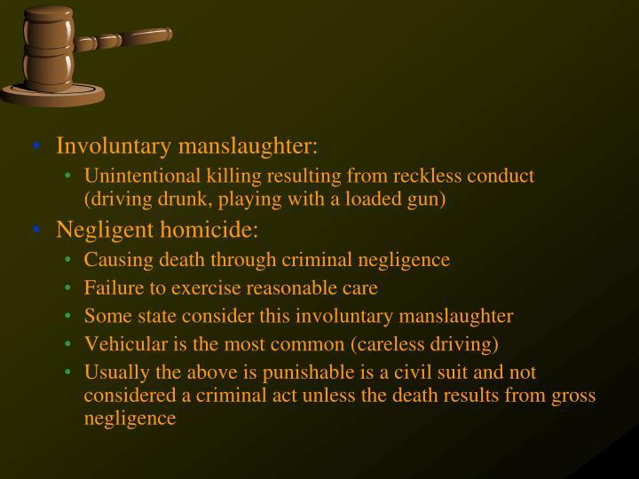 Involuntary manslaughter: