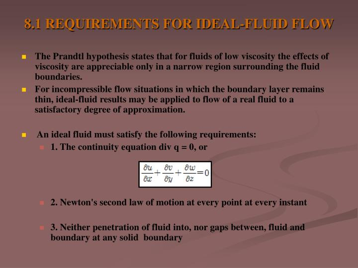 8 1 requirements for ideal fluid flow