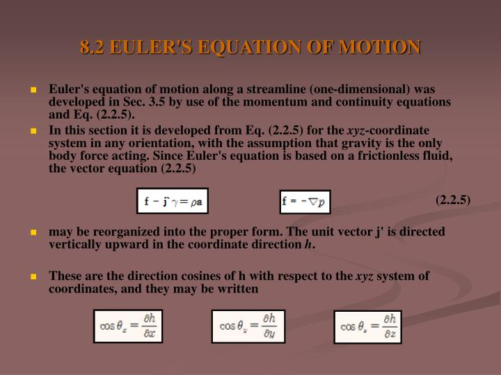 8.2 EULER'S EQUATION OF MOTION