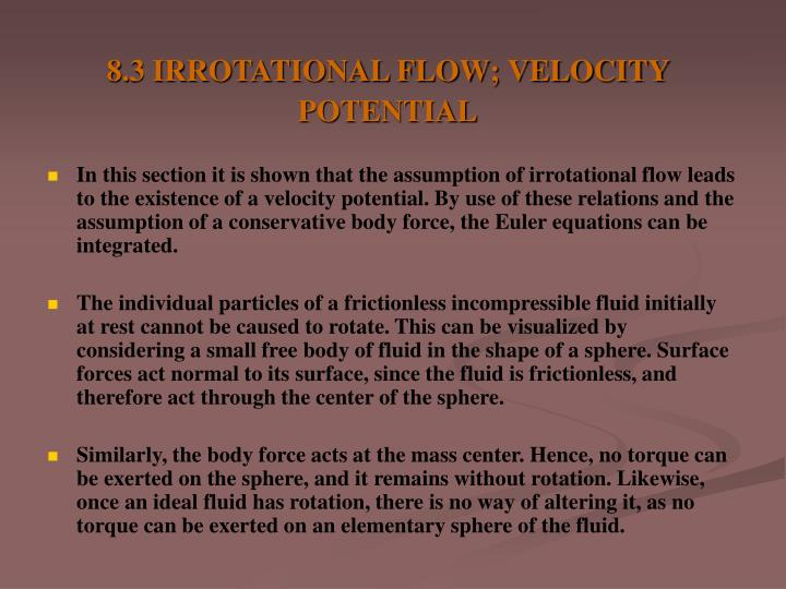 8.3 IRROTATIONAL FLOW; VELOCITY POTENTIAL