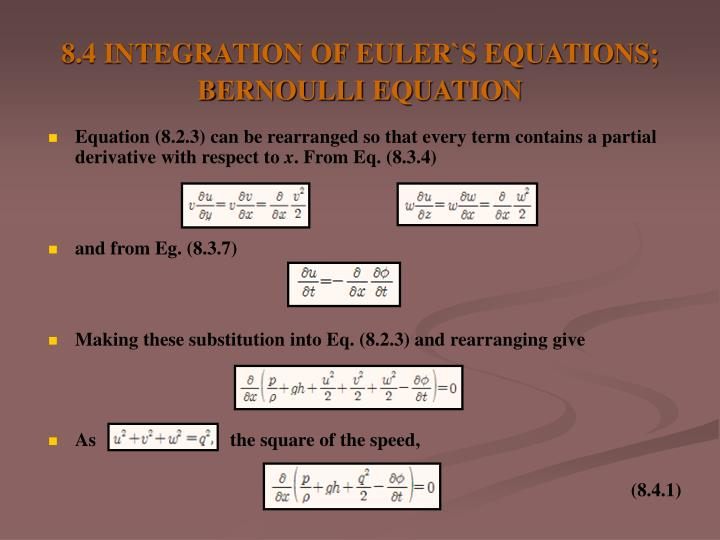 8.4 INTEGRATION OF EULER`S EQUATIONS; BERNOULLI EQUATION
