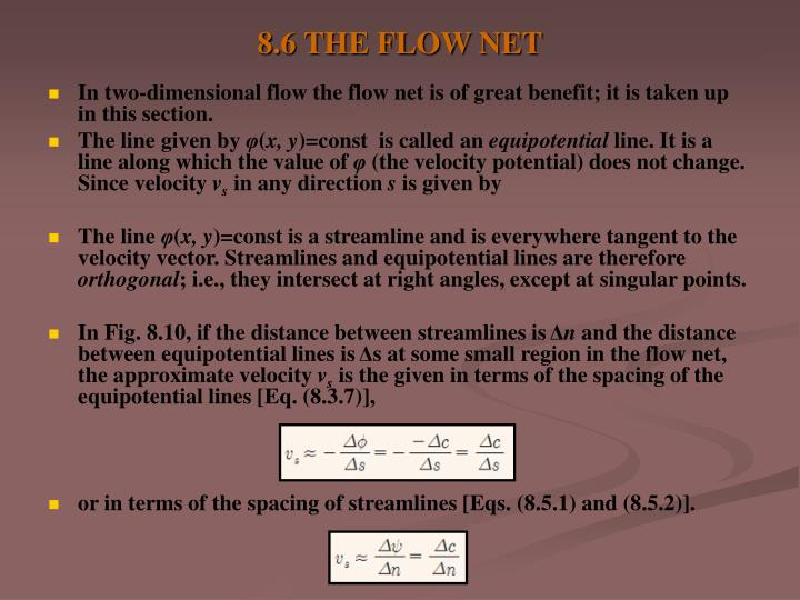 8.6 THE FLOW NET