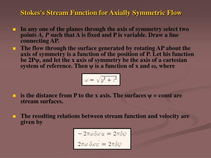 Stokes's Stream Function for Axially Symmetric Flow