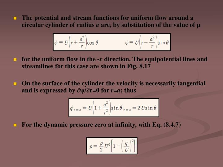 The potential and stream functions for uniform flow around a circular cylinder of radius