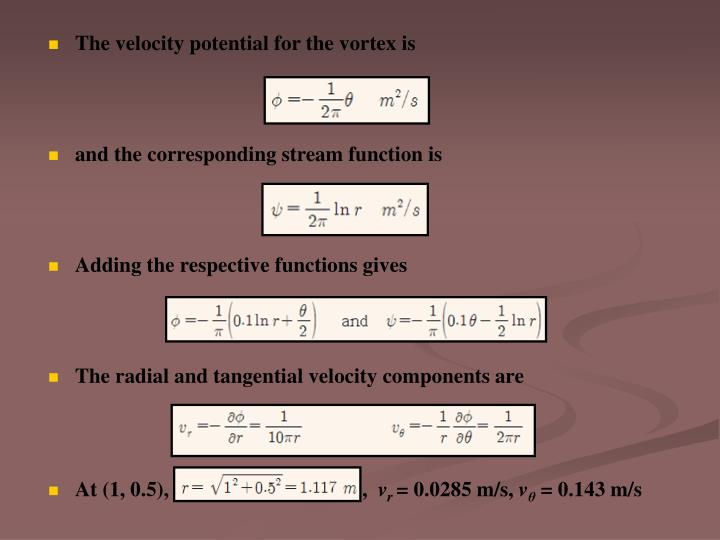 The velocity potential for the vortex is