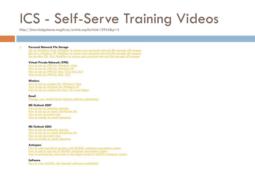 ICS - Self-Serve Training Videos